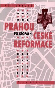 Front page of the book Around Prague Tracking Czech Reformation